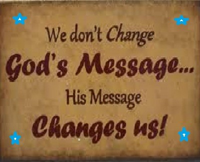 We don't change God's message